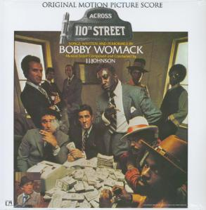 Bobby Womack & J.J. Johnson - Across 110th Street