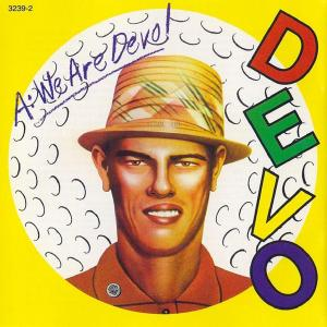 Devo - Are We Not Men