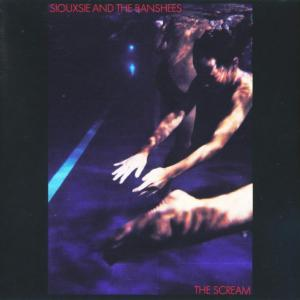 Souxsie & The Banshees - The Scream