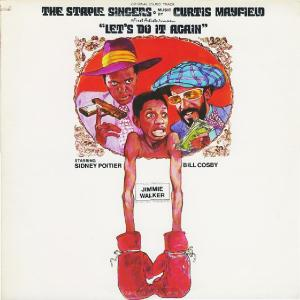Staple Singers - Let's Do It Again