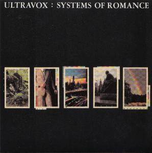 Ultravox - Sysetms Of Romance