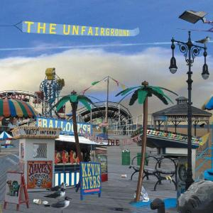 Kevin Ayers - The Unfairground