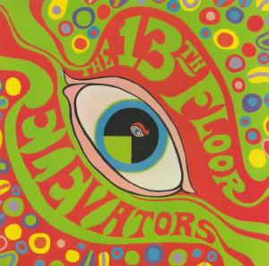 13th Floor Elevators - The Psychedelic Sounds Of