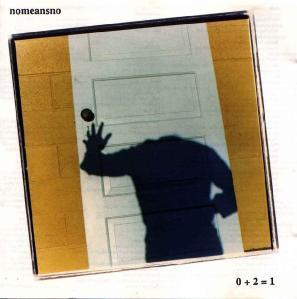 Nomeansno - 0+2=1