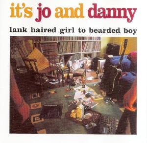 It's Jo And Danny - Lank Haired Girl To Bearded Boy