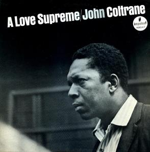 John Coltrane - A Love Supreme
