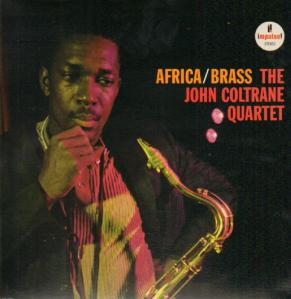 The John Coltrane Quartet - Africa Brass