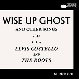 Elvis Costello & The Roots - Wise Up Ghost And Other Songs