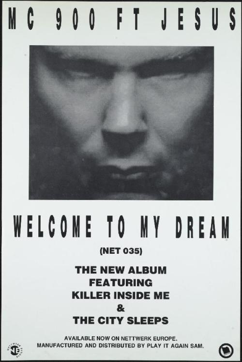 MC 900 Ft Jesus - Welcome To My Dream Poster