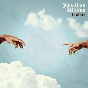 Jonathan Wilson - Fanfare