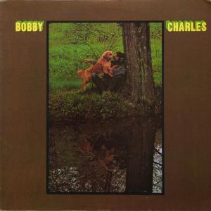 Bobby Charles - Bobby Charles