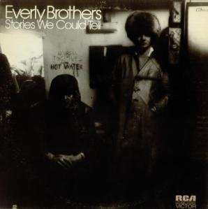Everly Brothers - Stories We Could Tell