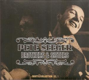 Pete Seeger - Brothers & Sisters