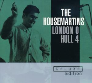 The Housemartins - London 0 Hull 4 Deluxe Edition