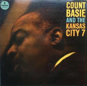 Count Basie - And The Kansas City 7