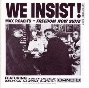 Max Roach - We Insist! Freedom Now Suite