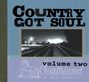 Country Got Soul Volume Two