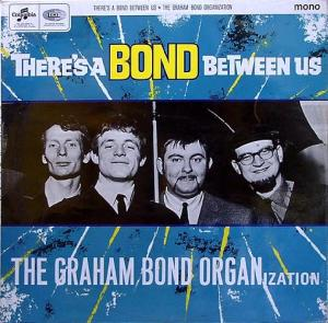 Graham Bond Organization - There's A Bond Between Us