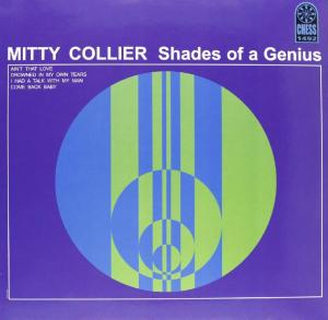 Mitty Collier - Shades Of A Genius