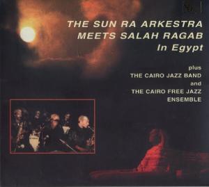 Sun Ra - Meets Salah Ragab In Egypt