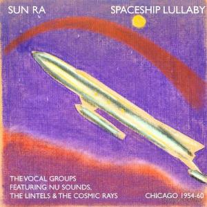 Sun Ra - Spaceship Lullaby