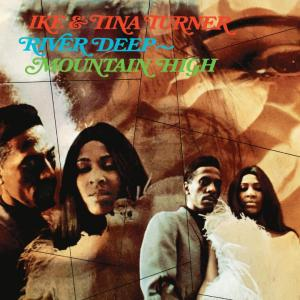 Ike & Tina Turner - River Deep Mountain High