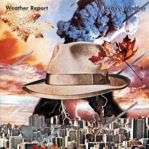 Weather Report - Heavy Weather
