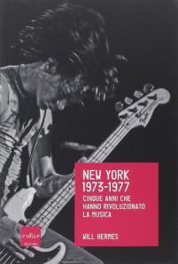 Will Hermes - New York 1973-1977