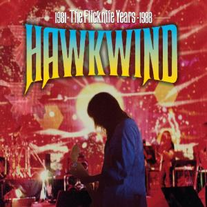 Hawkwind - The Flicknife Years 1981-1988