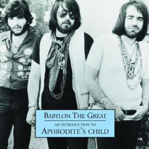 Aphrodite's Child – Babylon The Great