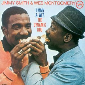 Jimmy  Smith & Wes Montgomery - Jimmy & Wes The Dynamic Duo