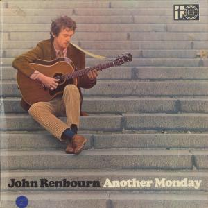 John Renbourn - Another Monday