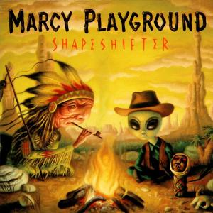 Marcy Playground - Shapeshifter