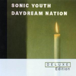 Sonic Youth - Daydream Nation Deluxe Edition