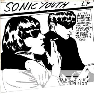 Sonic Youth - Goo Deluxe Edition