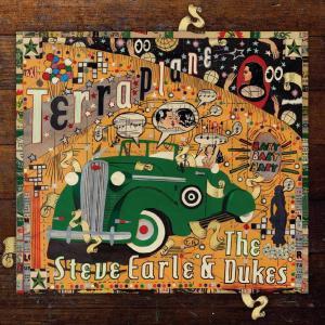 Steve Earle & The Dukes - Terraplane