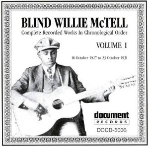 Blind Willie McTell - Complete Recorded Works Vol.1
