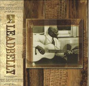 Leadbelly - The Definitive