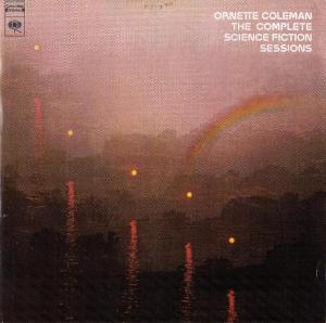 Ornette Coleman - The Complete Science Fiction Sessions
