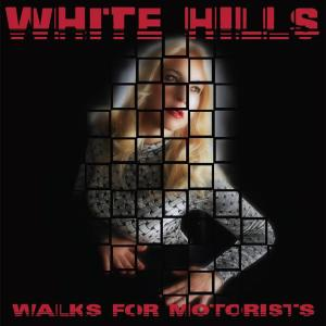 White Hills - Walks For Motorists