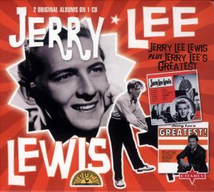 Jerry Lee Lewis - Jerry Lee Lewis + Jerry Lee's Greatest