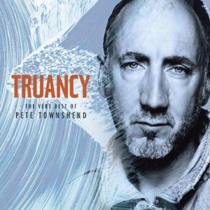 Pete Townshend - Truancy