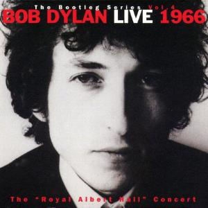 Bob Dylan - Live 1966 The Royal Albert Hall Concert