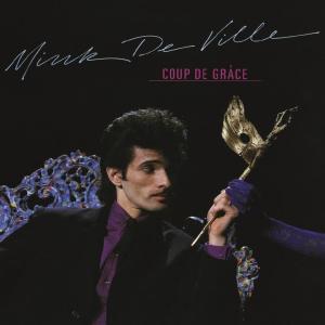 Mink De Ville - Coup de grâce