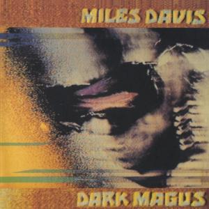 miles-davis-dark-magus