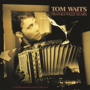 tom-waits-franks-wild-years
