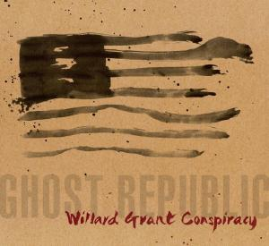 willard-grant-conspiracy-ghost-republic